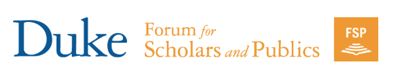 Duke Forum for Scholars & Publics